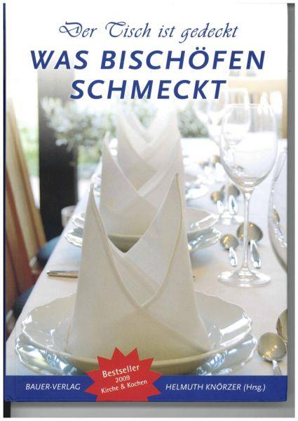 """Buch """" Der Tisch ist gedeckt - Was Bischöfen schmeckt"""""""